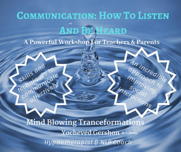 communication, listen and be heard