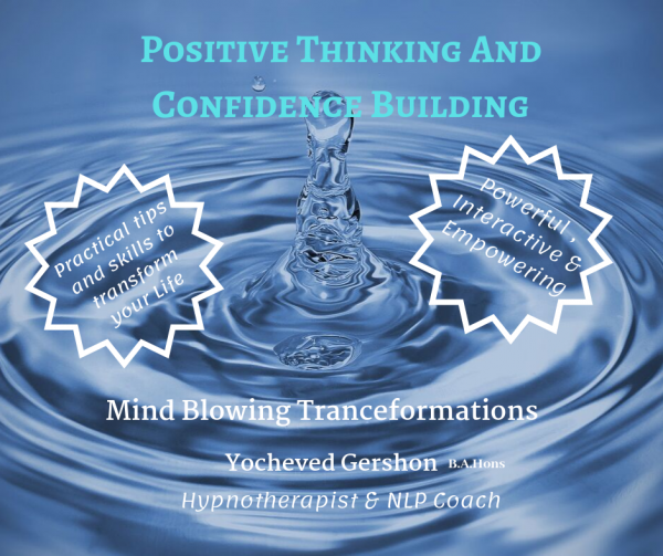 Positive thinking and confidence building